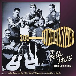 The Highwaymen - The Folk Hits Collection