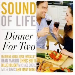 Sounds Of Life - Sound of Life: Dinner for Two