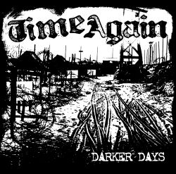Darker Days - Time Again