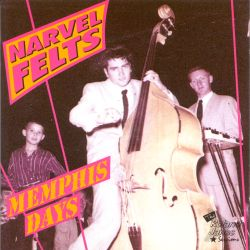 Memphis Days - Narvel Felts