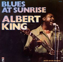 Albert King - Blues at Sunrise: Live at Montreux