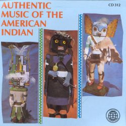 Authentic Music of the American Indian [Legacy]