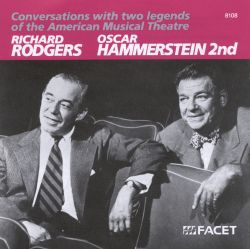 Rodgers & Hammerstein - Conversations With 2 Legends of the American Musical Theatre