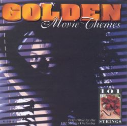 101 Strings - Golden Movie Themes