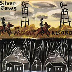 Silver Jews - The Arizona Record