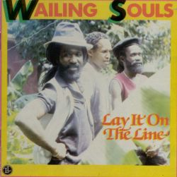 The Wailing Souls - Lay It on the Line