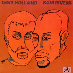 Sam Rivers/Dave Holland, Vol. 1