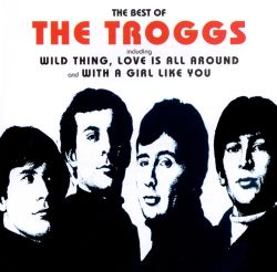 The Best of the Troggs [Fontana/Chronicles]