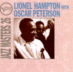 Jazz Masters 26: Lionel Hampton with Oscar Peterson