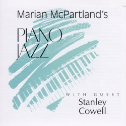 Marian McPartland's Piano Jazz with Guest Stanley Cowell
