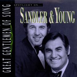 Sandler & Young - Great Gentlemen of Song