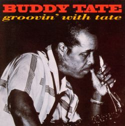 Groovin' with Buddy Tate