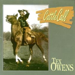 Tex Owens - Cattle Call