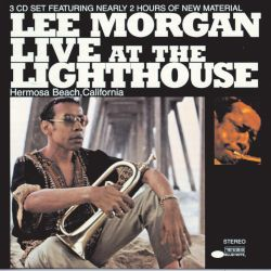 Lee Morgan - Live at the Lighthouse [Blue Note]