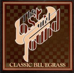 The Lost & Found - Classic Bluegrass