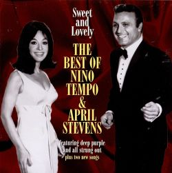 Sweet & Lovely: The Best of Nino Tempo & April Stevens