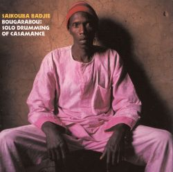 Bougarabou: Solo Drumming of Casamance
