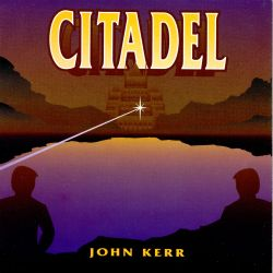 John Kerr - Reflections of Citadel