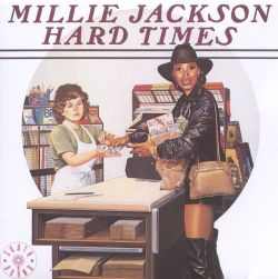 darling millie road trip day two hard times millie jackson songs reviews credits