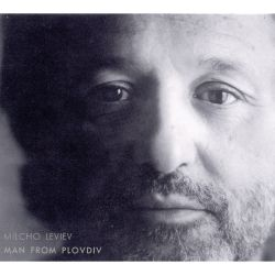 Milcho Leviev - The Man from Plovdiv