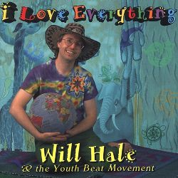 Will Hale - I Love Everything
