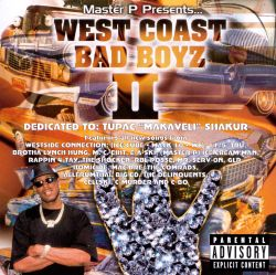 Master P Presents...West Coast Bad Boyz II