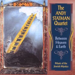 Between Heaven & Earth: Music of the Jewish Mystics