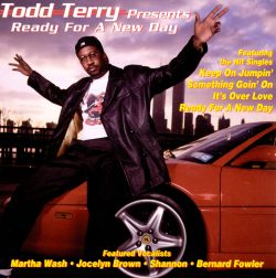 Todd Terry Presents Ready for a New Day