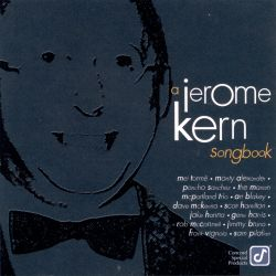 A Jerome Kern Songbook [Concord]