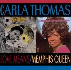 Carla Thomas - Love Means Carla Thomas/Memphis Queen