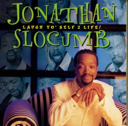 Jonathan Slocumb - Laugh Yo' Self 2 Life