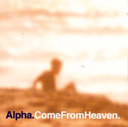 Come from Heaven