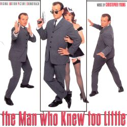 The Man Who Knew Too Little [Original Motion Picture Soundtrack]