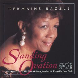 Standing Ovation Germaine Bazzle Songs Reviews