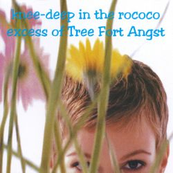 Tree Fort Angst - Last Page in the Book of Love
