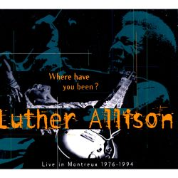 Where Have You Been? Live in Montreux 1976-1994