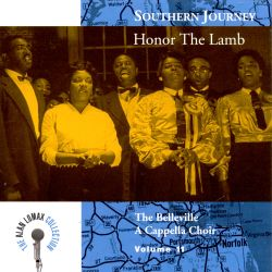 The Belleville a Cappella Choir - Southern Journey, Vol. 11: Honor the Lamb
