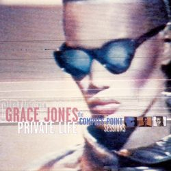 Private Life: The Compass Point Sessions