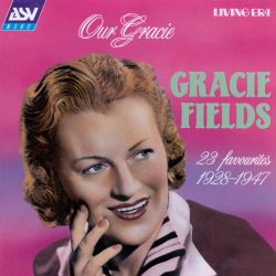 Our Gracie: 23 Favorites 1928-1947