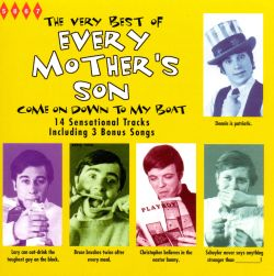The Very Best of Every Mother's Son: Come on Down to My Boat - Every Mother's Son