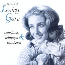 Sunshine, Lollipops & Rainbows: The Best of Lesley Gore