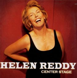 Helen Reddy - Center Stage