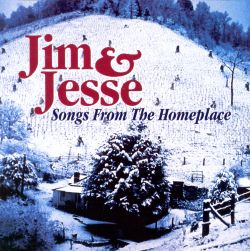 Songs From the Homeplace - Jim & Jesse