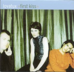 Lovatux - First Kiss [CD5/Cassette Single]