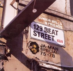 Junior Byles - 129 Beat Street: Ja-Man Special 1975-1978