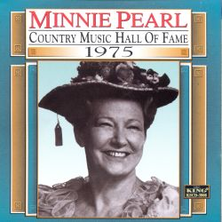Minnie Pearl - Country Music Hall of Fame