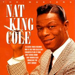 Nat King Cole - The Masters