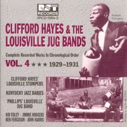 Clifford Hayes & the Louisville Jug Bands, Vol. 4