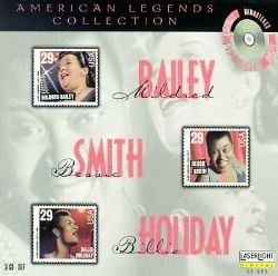 American Legends: Mildred Bailey/Bessie Smith/Billie Holiday