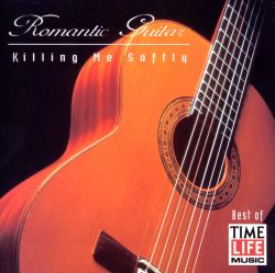 Romantic Guitar: Killing Me Softly